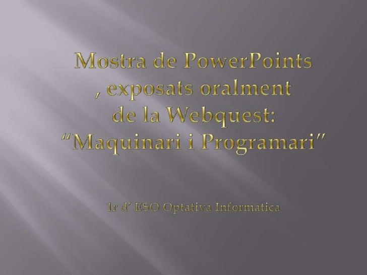 """Recull des Powerpoints de la WebQuest """"Hardware i Software"""""""