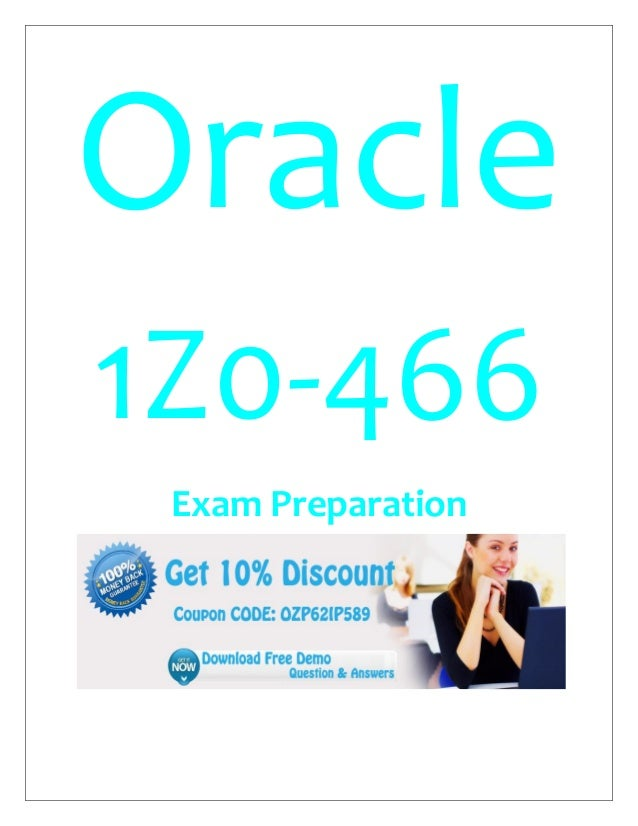 Oracle 1Z0-466 Exam Preparation