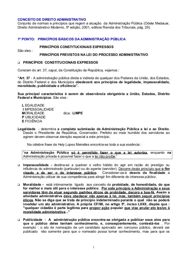 CONCEITO DE DIREITO ADMINISTRATIVO Conjunto de normas e princípios que regem a atuação da Administração Pública (Odete Med...