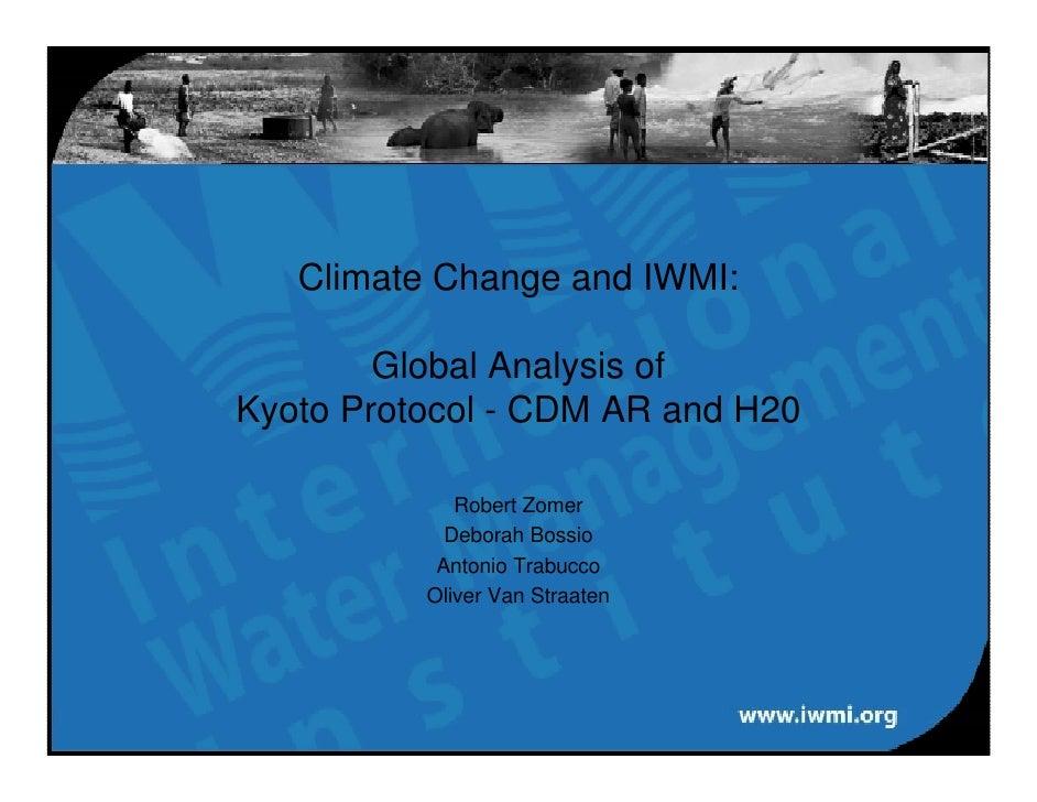 Climate Change and IWMI: Global Analysis of Kyoto Protocol-CDM AR and H20