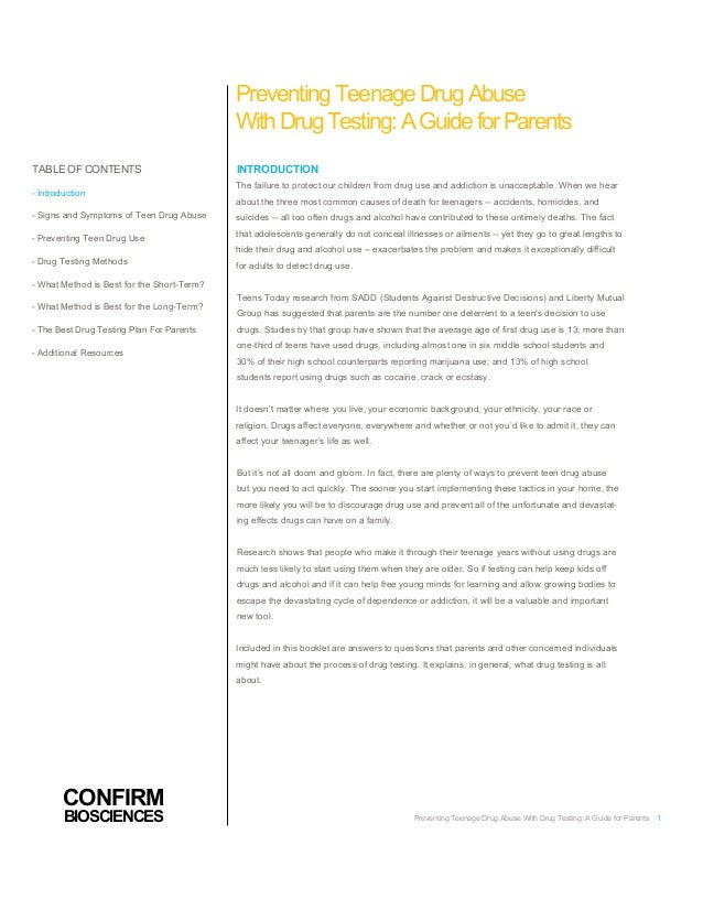 PreventingTeenageDrugAbuse WithDrugTesting:AGuideforParents TABLE OFCONTENTS - Introduction - Signs and Symptoms of Teen D...