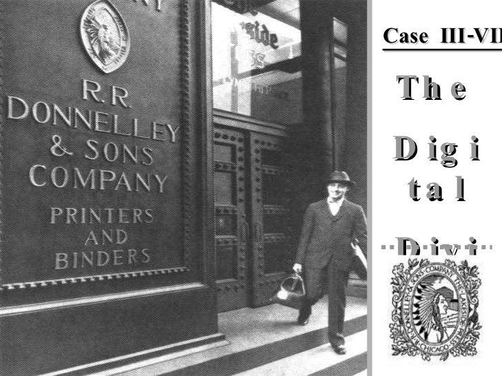 The Digital Division Case  III-VII