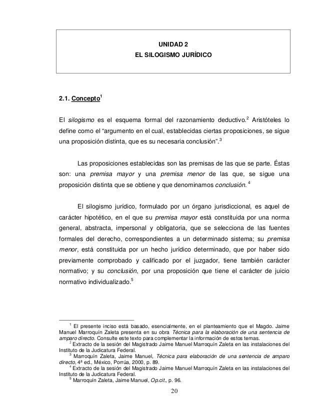 UNIDAD 2                                EL SILOGISMO JURÍDICO2.1. Concepto1El silogismo es el esquema formal del razonamie...