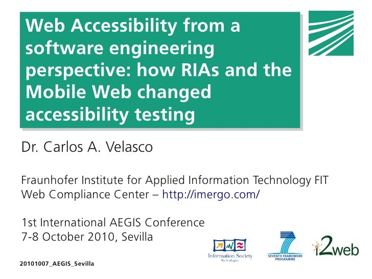 Web Accessibility from a  software engineering  perspective: how RIAs and the  Mobile Web changed  accessibility testing D...