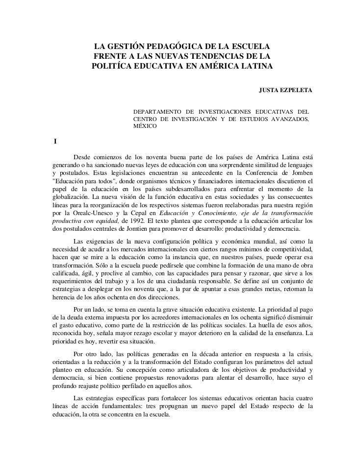 LA GESTIÓN PEDAGÓGICA DE LA ESCUELA              FRENTE A LAS NUEVAS TENDENCIAS DE LA              POLITÍCA EDUCATIVA EN A...