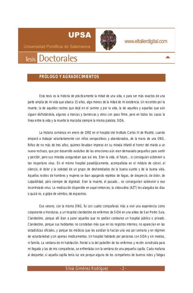 Silvia Giménez Rodríguez - 2 - PRÓLOGO Y AGRADECIMIENTOS Esta tesis es la historia de prácticamente la mitad de una vida, ...