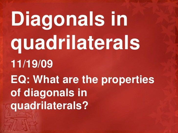 2.11 Diagonal Properties Quads