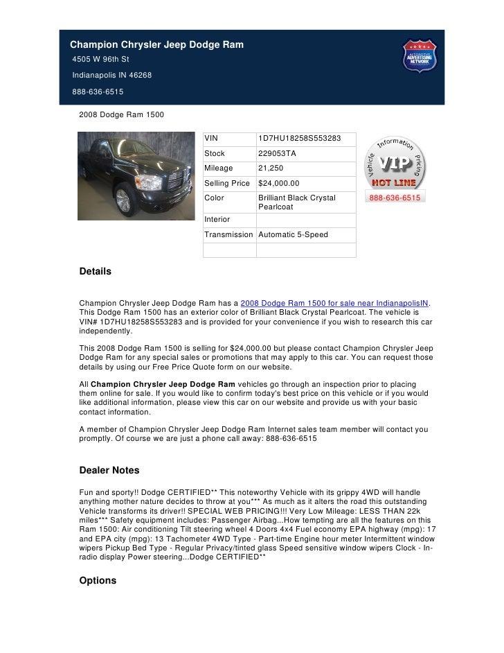 Champion Chrysler Jeep Dodge Ram4505 W 96th StIndianapolis IN 46268888-636-6515 2008 Dodge Ram 1500                       ...