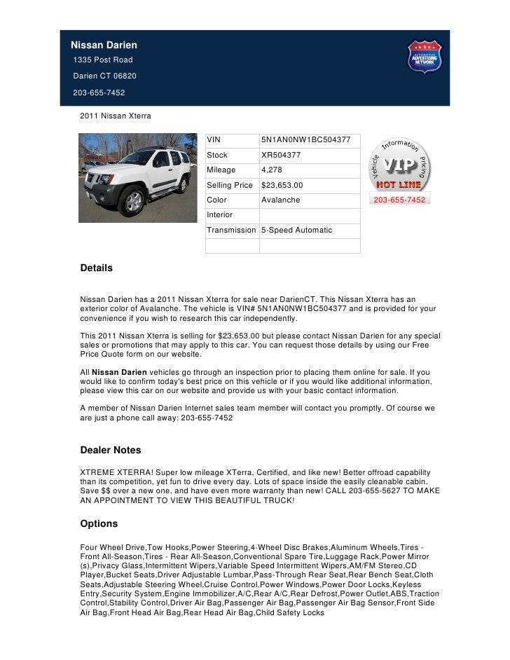 Nissan Darien1335 Post RoadDarien CT 06820203-655-7452 2011 Nissan Xterra                                     VIN         ...