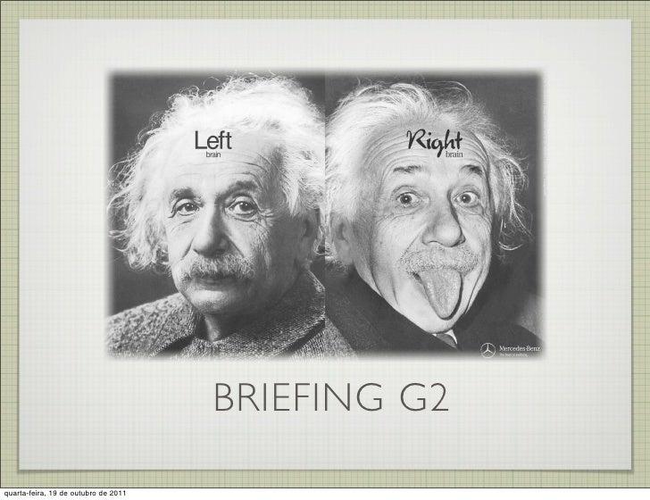 BRIEFING G2quarta-feira, 19 de outubro de 2011