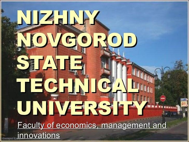 NIZHNYNOVGORODSTATETECHNICALUNIVERSITYFaculty of economics, management andinnovations
