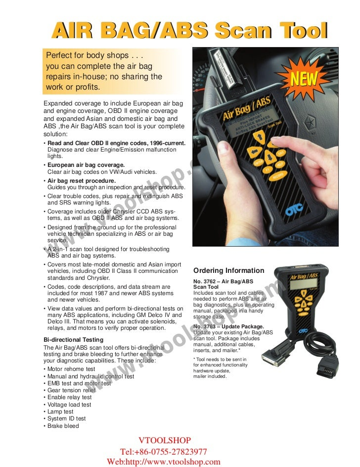 AIR BAG/ABS Scan ToolPerfect for body shops . . .you can complete the air bagrepairs in-house; no sharing thework or profi...
