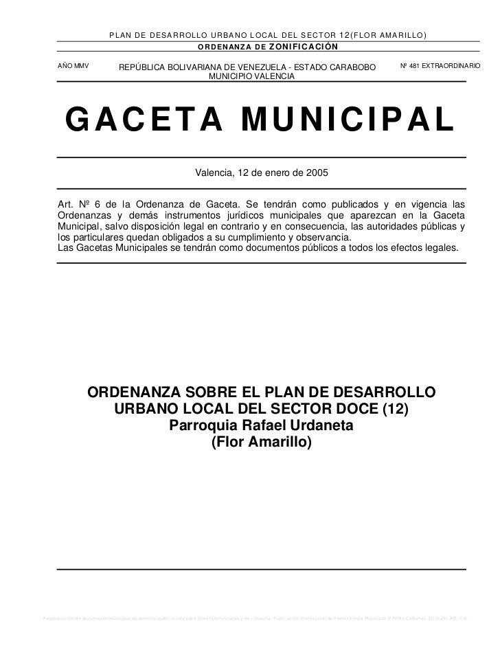 ORDENANZA SOBRE EL PLAN DE DESARROLLO  URBANO LOCAL DEL SECTOR DOCE (12)  Parroquia Rafael Urdaneta  (Flor Amarillo)