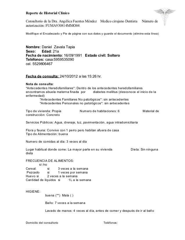 Reporte de Historial ClínicoConsultorio de la Dra. Angélica Fuentes Méndez       Medico cirujano Dentista      Número deau...