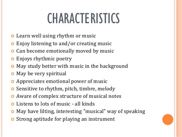 Distinguishing characteristics of music?