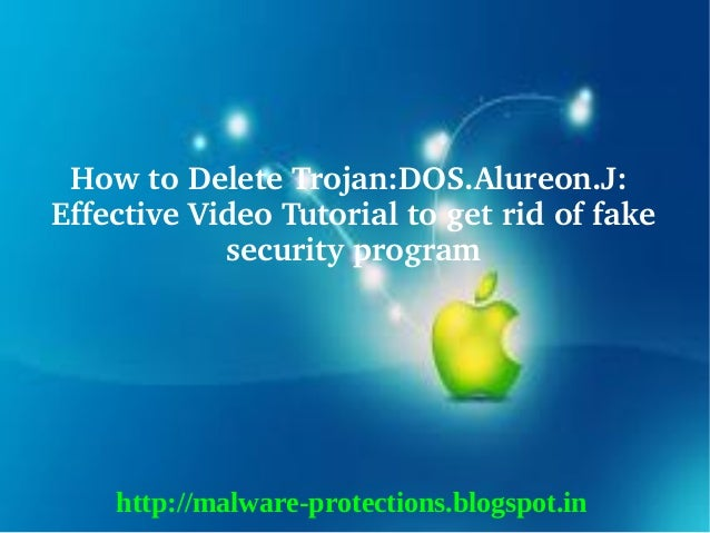 How to Delete Trojan:DOS.Alureon.J: Effective Video Tutorial to get rid of fake             security program    http://mal...
