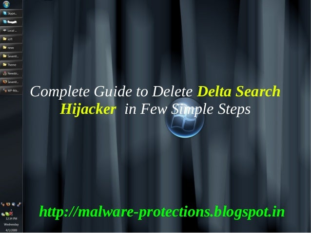 Complete Guide to Delete Delta Search   Hijacker in Few Simple Steps http://malware-protections.blogspot.in