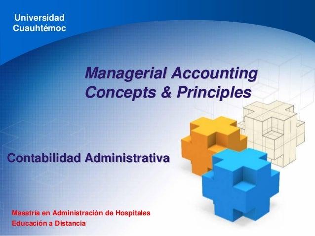 UniversidadCuauhtémocMaestría en Administración de HospitalesEducación a DistanciaContabilidad AdministrativaManagerial Ac...