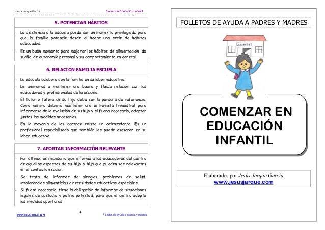 Jesús Jarque García Comenzar Educación Infantilwww.jesusjarque.com Folletos de ayuda a padres y madres45. POTENCIAR HÁBITO...