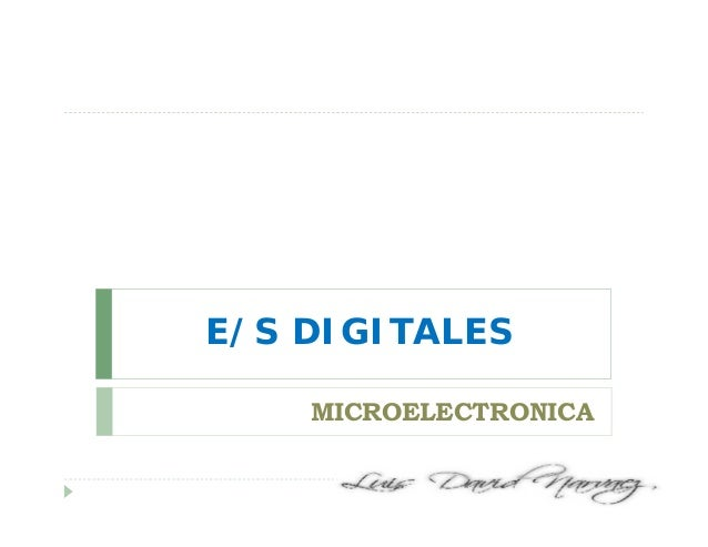 E/S DIGITALES MICROELECTRONICA