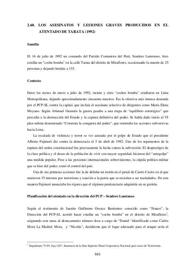 2.60. LOS ASESINATOS Y LESIONES GRAVES PRODUCIDOS EN EL ATENTADO DE TARATA (1992) Sumilla El 16 de julio de 1992 un comand...
