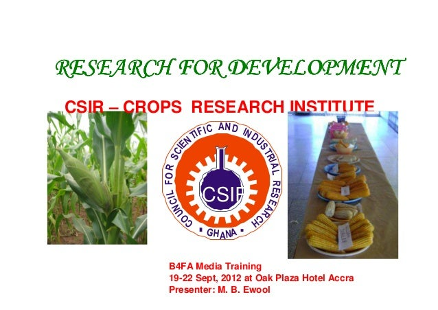 RESEARCH FOR DEVELOPMENTRESEARCH FOR DEVELOPMENTRESEARCH FOR DEVELOPMENTRESEARCH FOR DEVELOPMENT CSIR – CROPS RESEARCH INS...