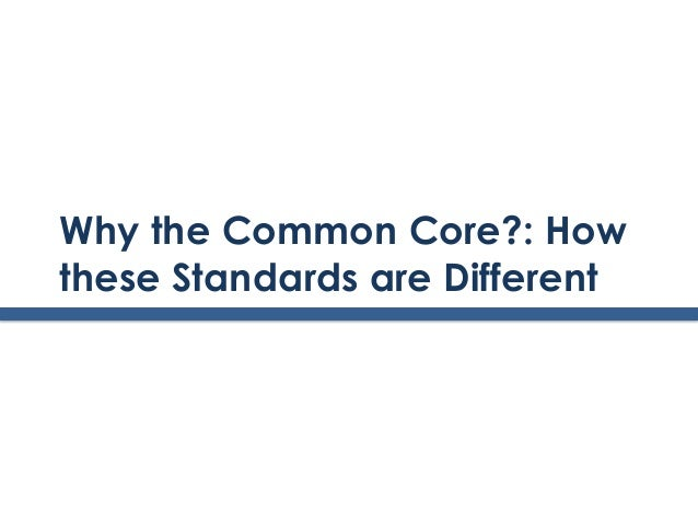 2.why the common_core_presentation_with_facilitators_notes_update_072213