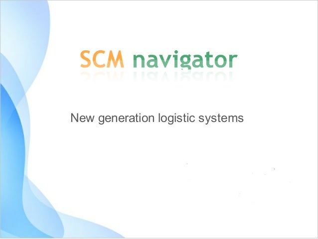 New	generation	logistic	systems