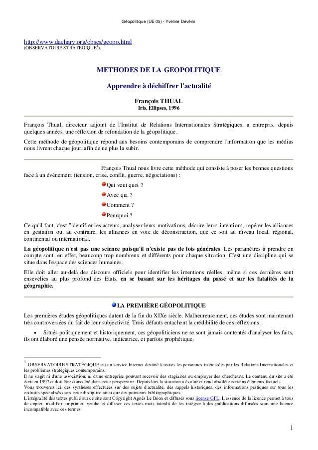 Géopolitique (UE 05) - Yveline Dévérin 1 http://www.dachary.org/obses/geopo.html (OBSERVATOIRE STRATEGIQUE1 ). METHODES DE...