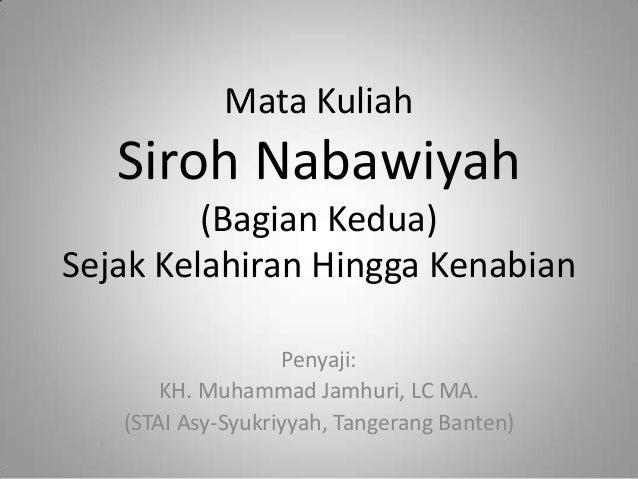 2. Siroh Nabawiyah: sejak kelahiran hingga kenabian