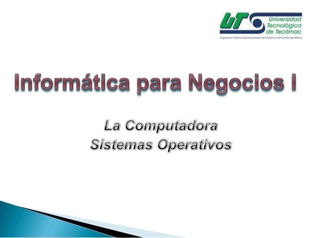 2. La Computadora - Sistemas Operativos
