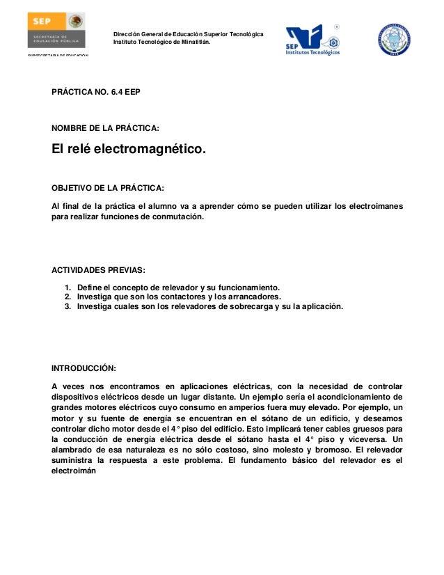 Dirección General de Educación Superior Tecnológica Instituto Tecnológico de Minatitlán. PRÁCTICA NO. 6.4 EEP NOMBRE DE LA...