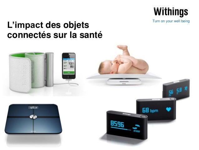 L'impact des objets connectés sur la santé  Turn on your well being