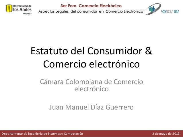 3er Foro Comercio Electrónico Aspectos Legales del consumidor en Comercio Electrónico  Estatuto del Consumidor & Comercio ...