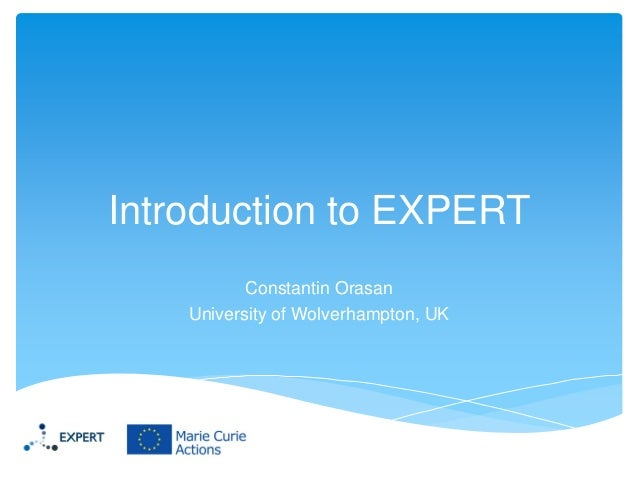 2. Constantin Orasan (UoW) EXPERT Introduction