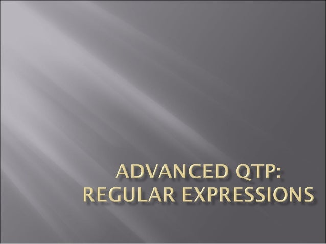 Regular Expressions    What is Regular Expressions ?    Common Scenarios where Regular Expressions are used    Regular ...