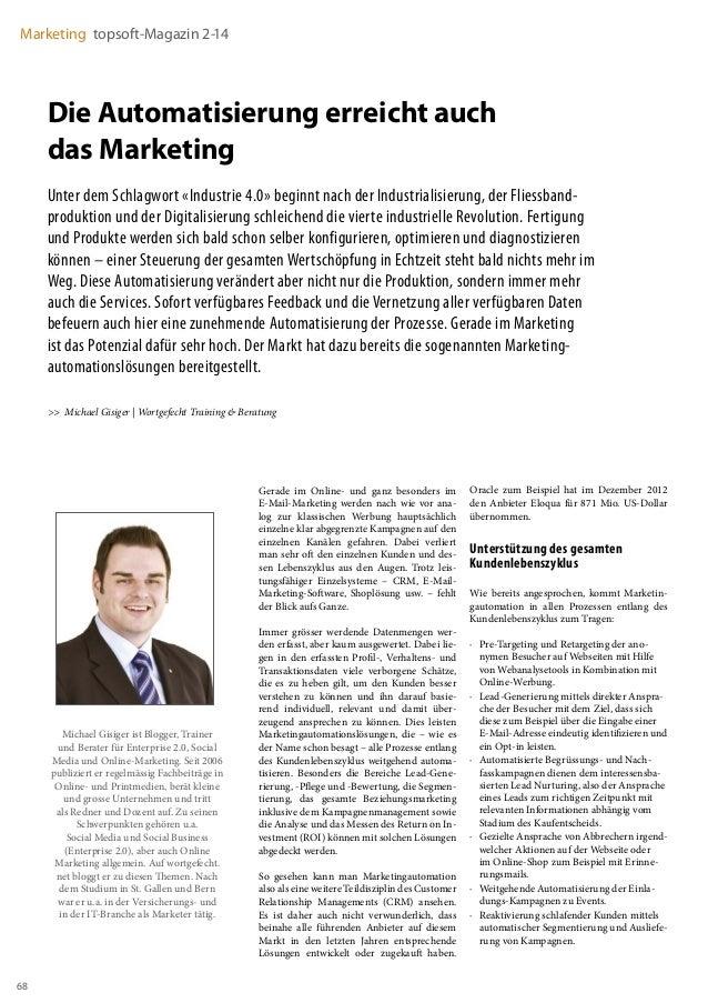 68 Marketing topsoft-Magazin 2-14 Die Automatisierung erreicht auch das Marketing Unter dem Schlagwort «Industrie 4.0» beg...