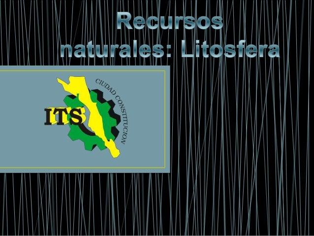 """2.5.2 LITOSFERA La litosfera o litósfera1 (del griego λίθος, litos, """"piedra"""" y σφαίρα, sphaíra, """"esfera"""") es la capa sólid..."""