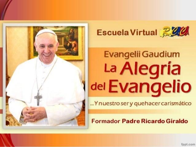 2. La Alegría del Evangelio