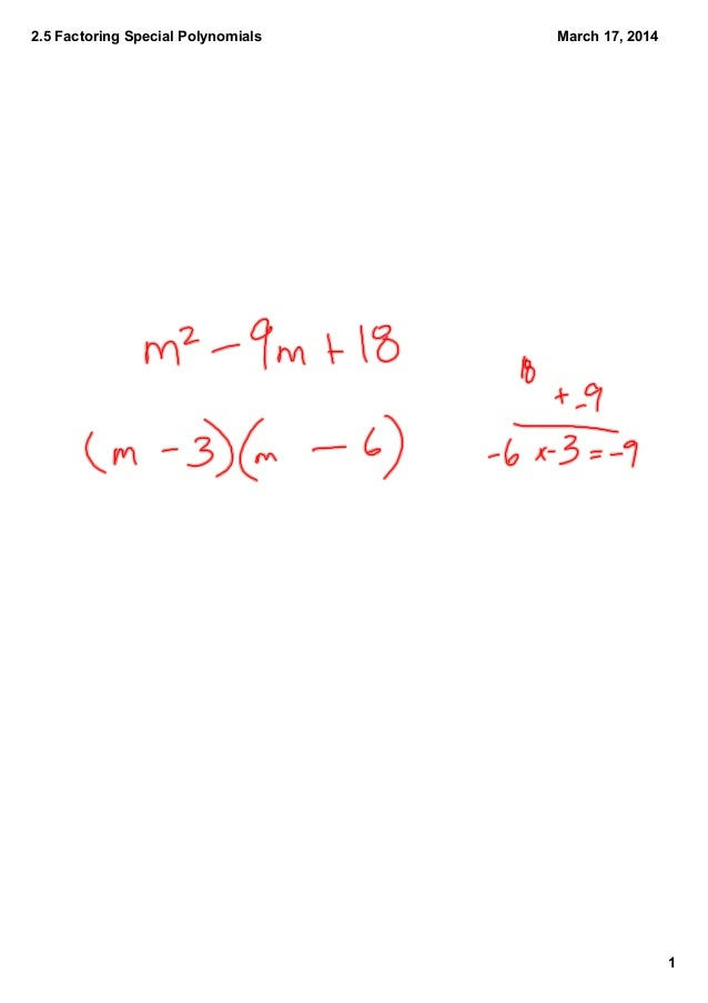 2.5 Factoring Special Polynomials 1 March 17, 2014