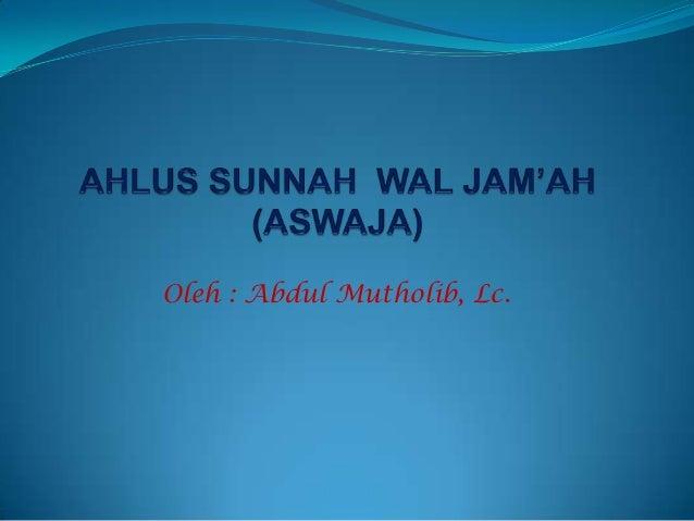2. pengembangan pendidikan budaya dan karakter bangsa (aswaja)
