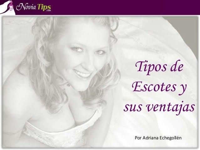 Tipos de Escotes y sus ventajas Por Adriana Echegollén