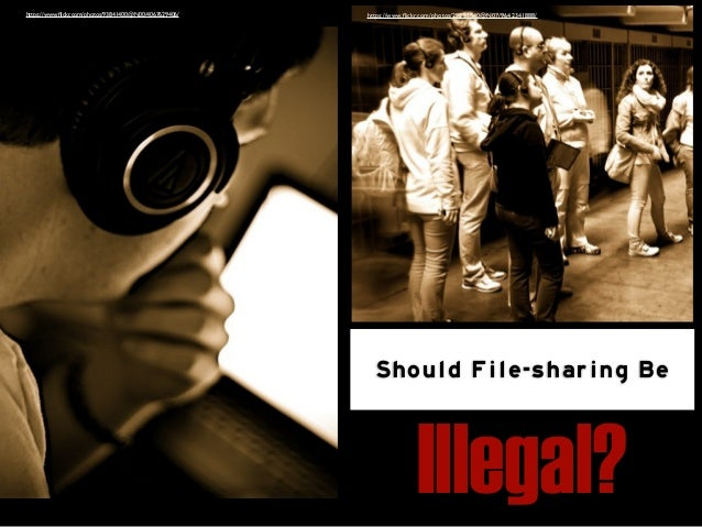 2.4 Ignite: Should File-sharing be illegal Discussion 4 Week 2