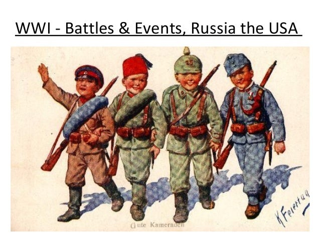 WWI - Battles & Events, Russia the USA