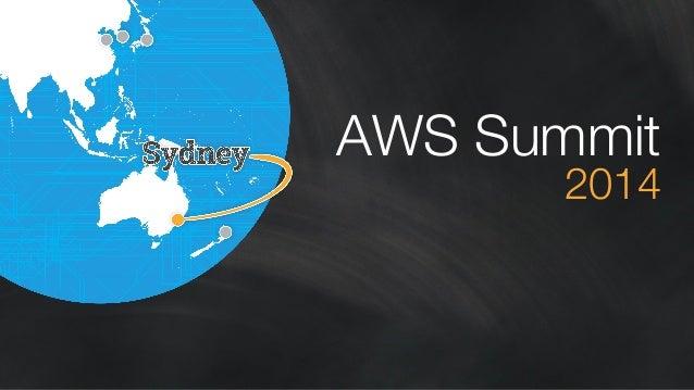 AWS Summit Sydney 2014 | Opening Keynote - Dr Werner Vogels, VP & CTO, Amazon.com