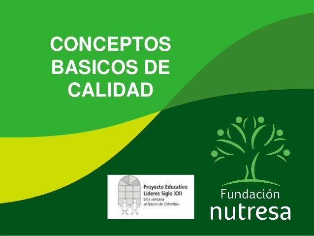 2. Conceptos basicos Proyecto Calidad Educativa