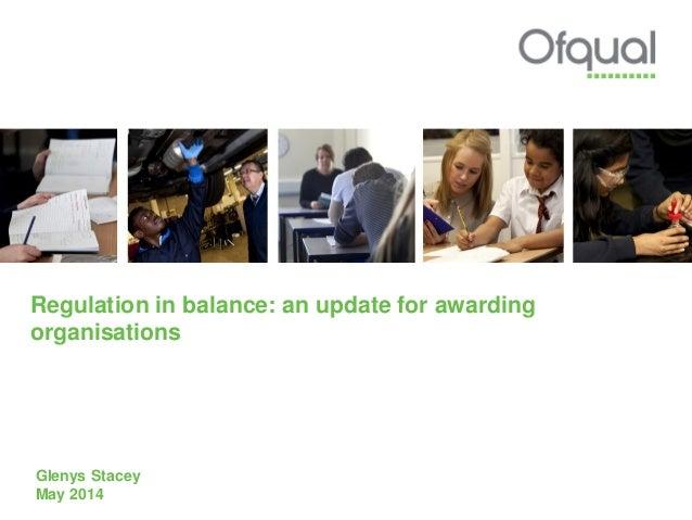 Regulation in balance: an update for awarding organisations