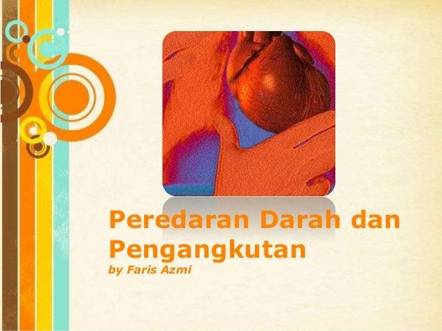 Free Powerpoint Templates Page 1 Peredaran Darah dan Pengangkutan by Faris Azmi