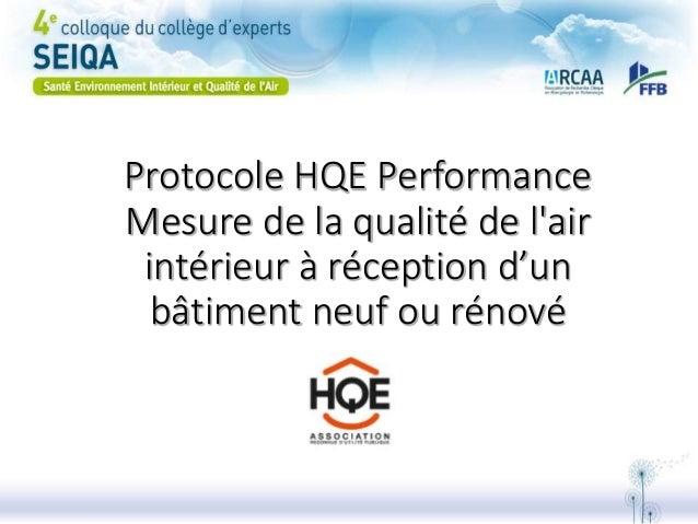Protocole HQE Performance Mesure de la qualité de l'air intérieur à réception d'un bâtiment neuf ou rénové