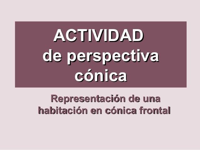2 perspectiva c nica frontal habitacion - Habitacion en perspectiva conica ...